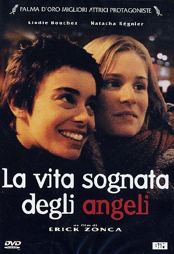 la-vita-sognata-degli-angeli-erick-zonca